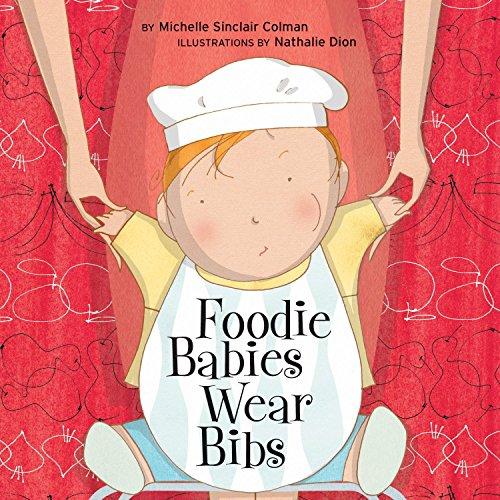 9781582462547: Foodie Babies Wear Bibs (An Urban Babies Wear Black Book)