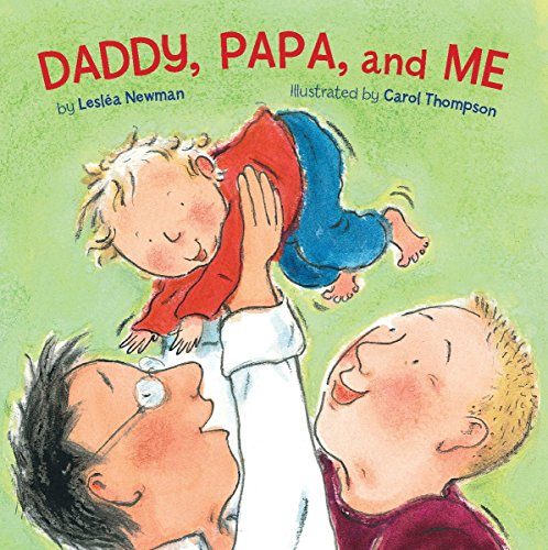 9781582462622: Daddy, Papa and ME