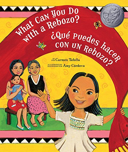 9781582462707: What Can You Do With a Rebozo?/¿Qué puedes hacer con un rebozo? (English and Spanish Edition)