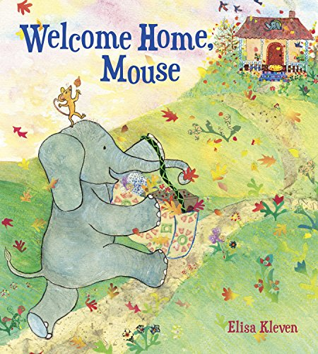 Welcome Home, Mouse (1582462771) by Kleven, Elisa