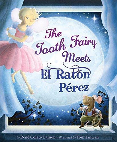 9781582462967: The Tooth Fairy Meets El Raton Perez