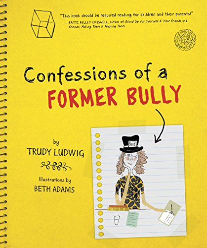 9781582463094: Confessions of a Former Bully
