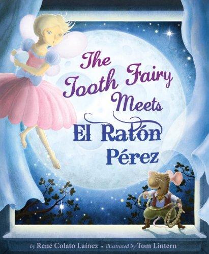 9781582463421: The Tooth Fairy Meets El Raton Perez