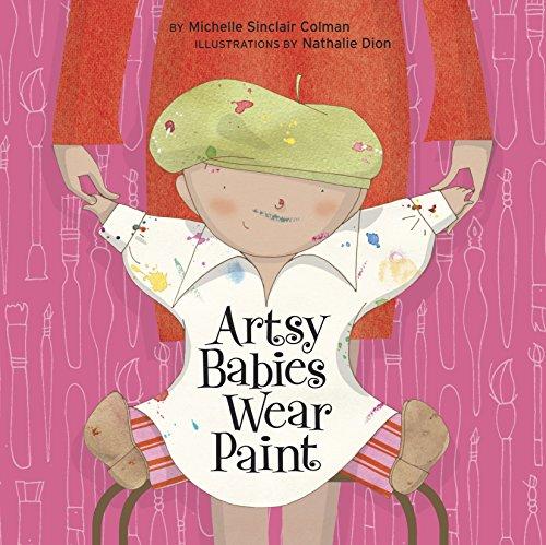 9781582463711: Artsy Babies Wear Paint (An Urban Babies Wear Black Book)
