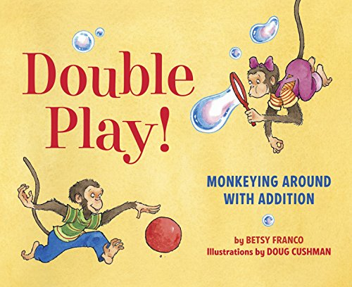 9781582463841: Double Play: Monkeying Around with Addition