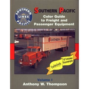 9781582480039: Southern Pacific Color Guide to Freight and Passenger Equipment, Vol. 1