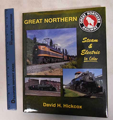 9781582480121: Great Northern Steam & Electric In Color