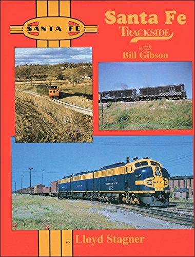 Santa Fe Trackside with Bill Gibson (1582480206) by Lloyd Stagner