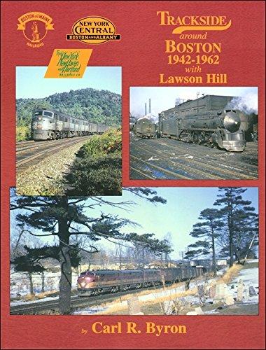 9781582480404: Trackside around Boston 1942-1962 with Lawson Hill