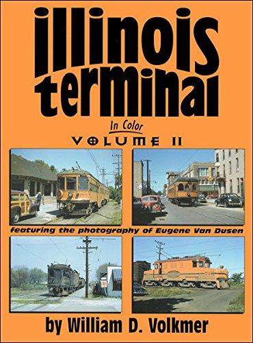 Illinois Terminal in Color (Volume Two): Lloyd, Gordon
