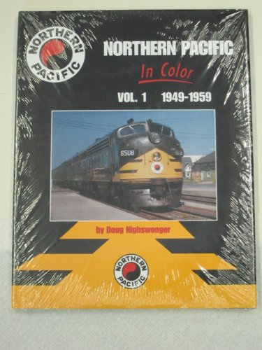 Northern Pacific in Color: Doug Nighswonger