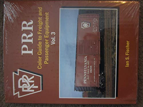 9781582480732: Prr Color Guide to Freight and Passenger Equipment