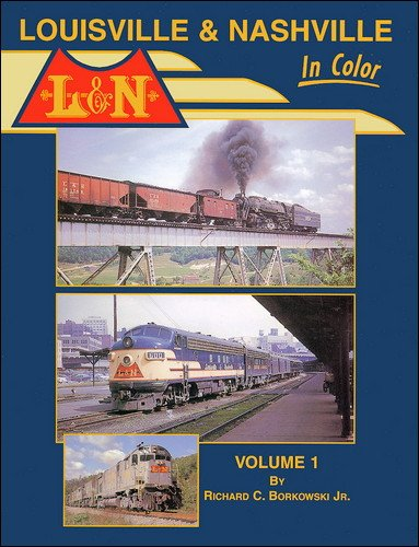 9781582480947: Louisville & Nashville in Color, Vol. 1