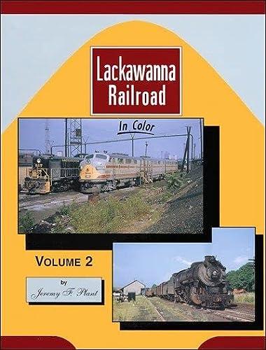 Lackawanna Railroad In Color, Volume 2: Plant, Jeremy F.
