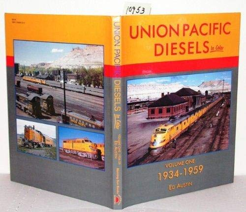 9781582481111: Union Pacific Diesels in Color, Vol. 1: 1934-1959