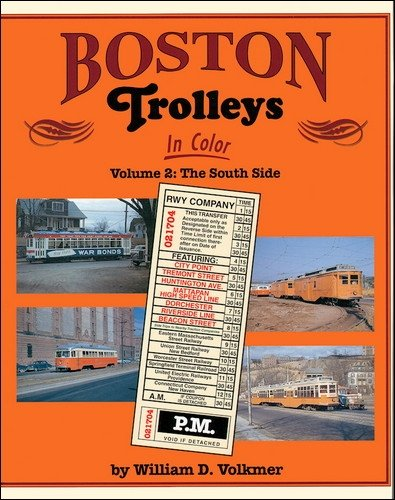 9781582481241: Boston Trolleys in Color: Volume 1: The North Side
