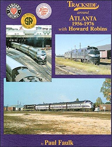 9781582481319: Trackside around Atlanta 1956-1976 with Howard Robins