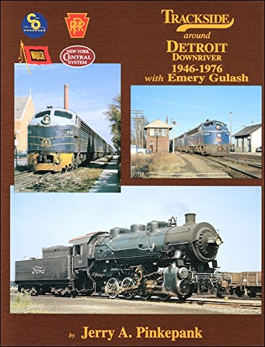 9781582481456: Trackside Detroit Downriver 1946-1976 with Emery Gulash
