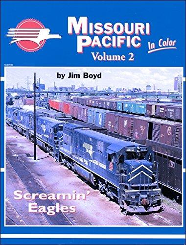 9781582481579: Missouri Pacific in Color, Vol. 2: Screamin' Eagles