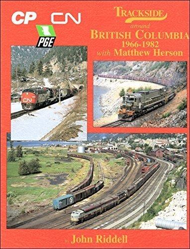 9781582481708: Trackside around British Columbia 1966-1982 [Hardcover] by