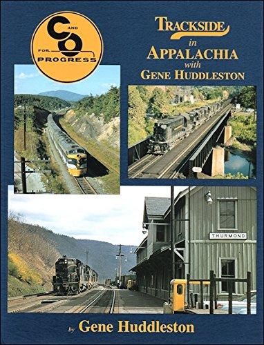 9781582481852: Trackside in Appalachia with Gene Huddleston