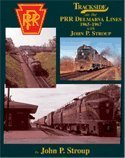 9781582482323: Trackside on the PRR Delmarva Lines 1965-1967 with John P. Stroup