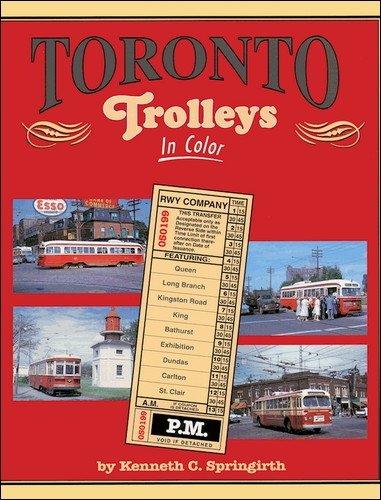 Toronto Trolleys in Color: Kenneth C. Springirth