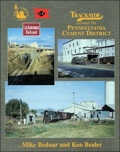 9781582482996: Trackside around the Pennsylvania Cement District