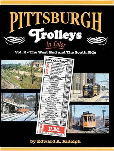 9781582484563: Pittsburgh Trolleys In Color Vol 2: West End and South Side
