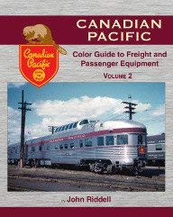 9781582484921: Canadian Pacific Color Guide to Freight and Passenger Equipment Vol 2