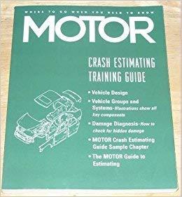 9781582510651: Crash Estimating Training Guide, Motor Information Systems