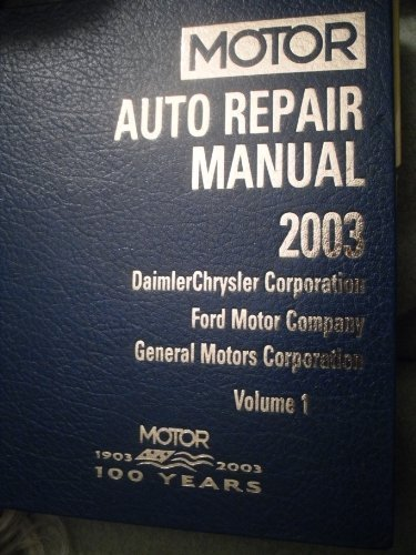 9781582511290: Motor Auto Repair Manual: Daimlerchrysler Corporation, Ford Motor Company and General Motors Corporation, Vol. 1 (Motor Auto Repair Manual: Vol. 1: General Motors Corporation))