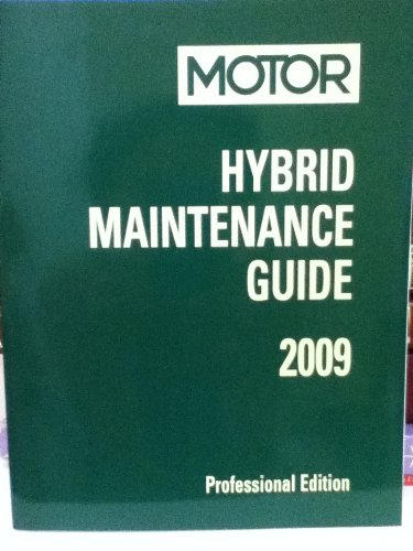 9781582513676: MOTOR Hybrid Maintenance Guide 2009 Professional Edition