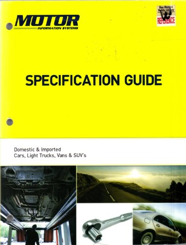 9781582514406: Motor Specification Guide 2004-2013 Domestic & Imported Cars, Light Trucks, Vans & SUV's