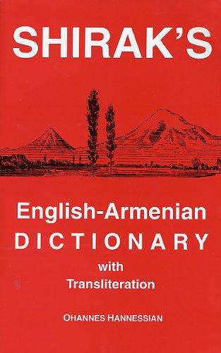 Shirak's English-Armenian Dictionary with Transliteration: Ohannes Hannessian