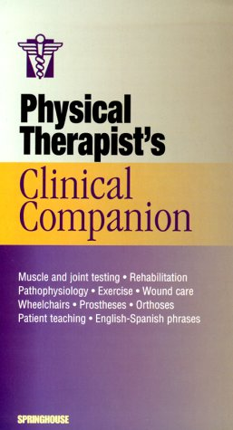 9781582550046: Physical Therapist's Clinical Companion