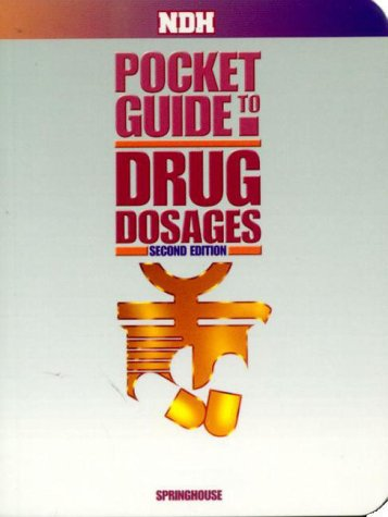 9781582550459: NDH Pocket Guide to Drug Dosages