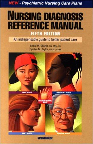 Nursing Diagnosis Reference Manual: Sheila M. Sparks,