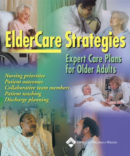 9781582551845: ElderCare Strategies: Expert Care Plans for Older Adults