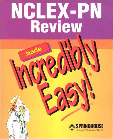 9781582552354: NCLEX-PN Review Made Incredibly Easy! (Incredibly Easy! Series®)