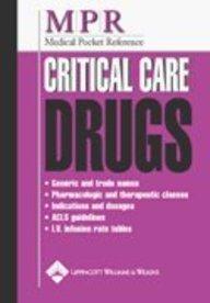 9781582552477: Medical Pocket Reference: Critical Care Drugs
