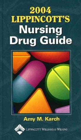 9781582552606: 2004 Lippincott's Nursing Drug Guide