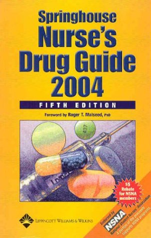 Springhouse Nurse's Drug Guide 2004: 5th Edition (1582552622) by Springhouse Corporation