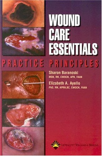 9781582552743: Wound Care Essentials: Practice Principles