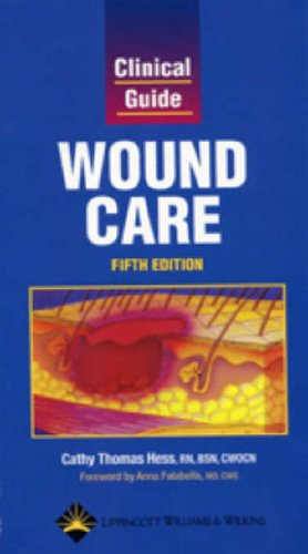 9781582552941: Clinical Guide: Wound Care (Clinical Guide: Skin & Wound Care)