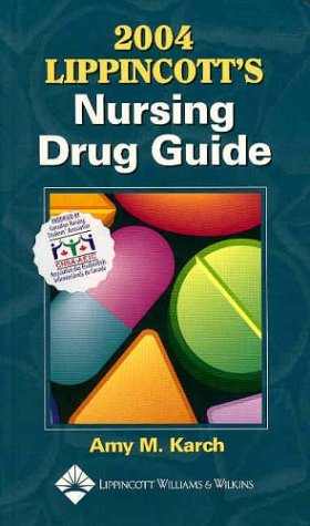 9781582552958: 2004 Lippincott's Nursing Drug Guide: Canadian Version