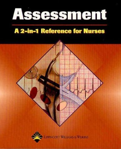 9781582553191: Assessment: A 2-in-1 Reference for Nurses (2-in-1 Reference for Nurses Series)
