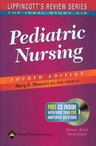 Lippincott's Review Series: Pediatric Nursing: Muscari RN PhD CRNP CS, Mary E.