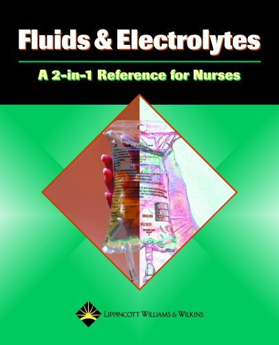 9781582554259: Fluids and Electrolytes: A 2-in-1 Reference for Nurses (2-in-1 Reference for Nurses Series)