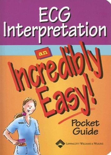 9781582554327: ECG Interpretation: An Incredibly Easy! Pocket Guide (Incredibly Easy! Series®)